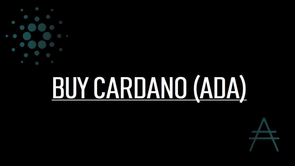 BUY CARDANO (ADA)