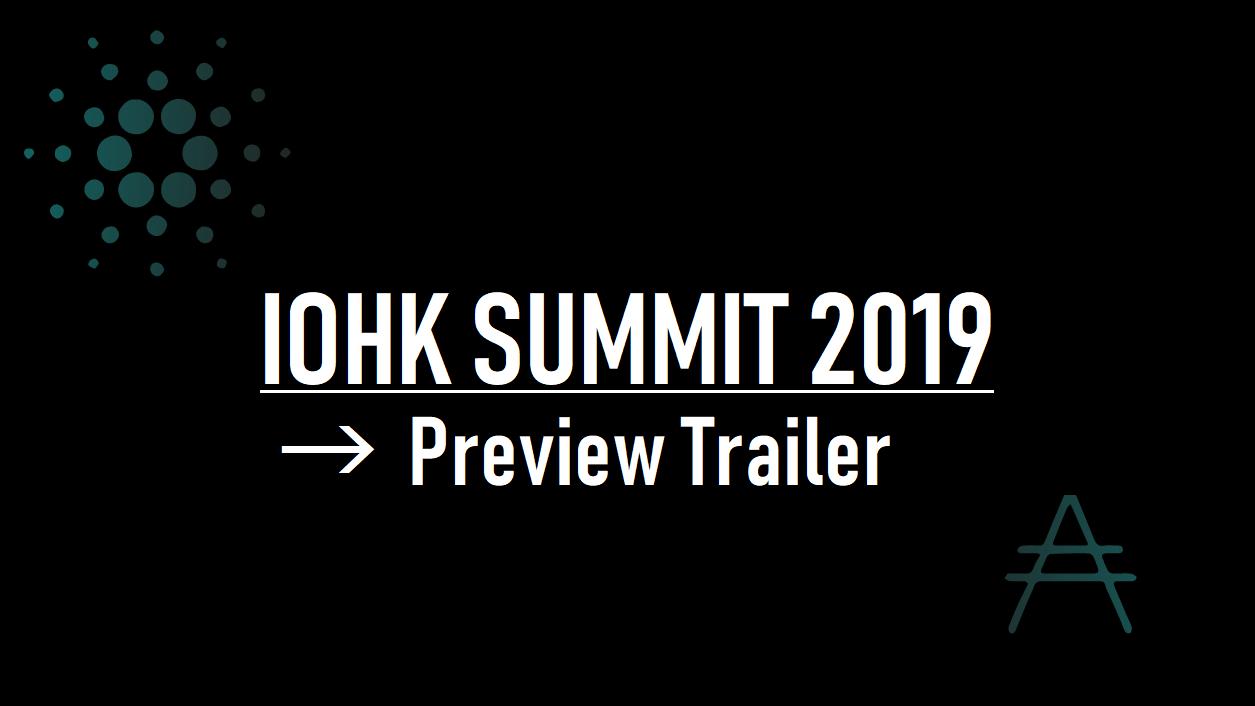 トレーラー公開!IOHK SUMMIT 2019 in Miami(IOHKサミット2019)