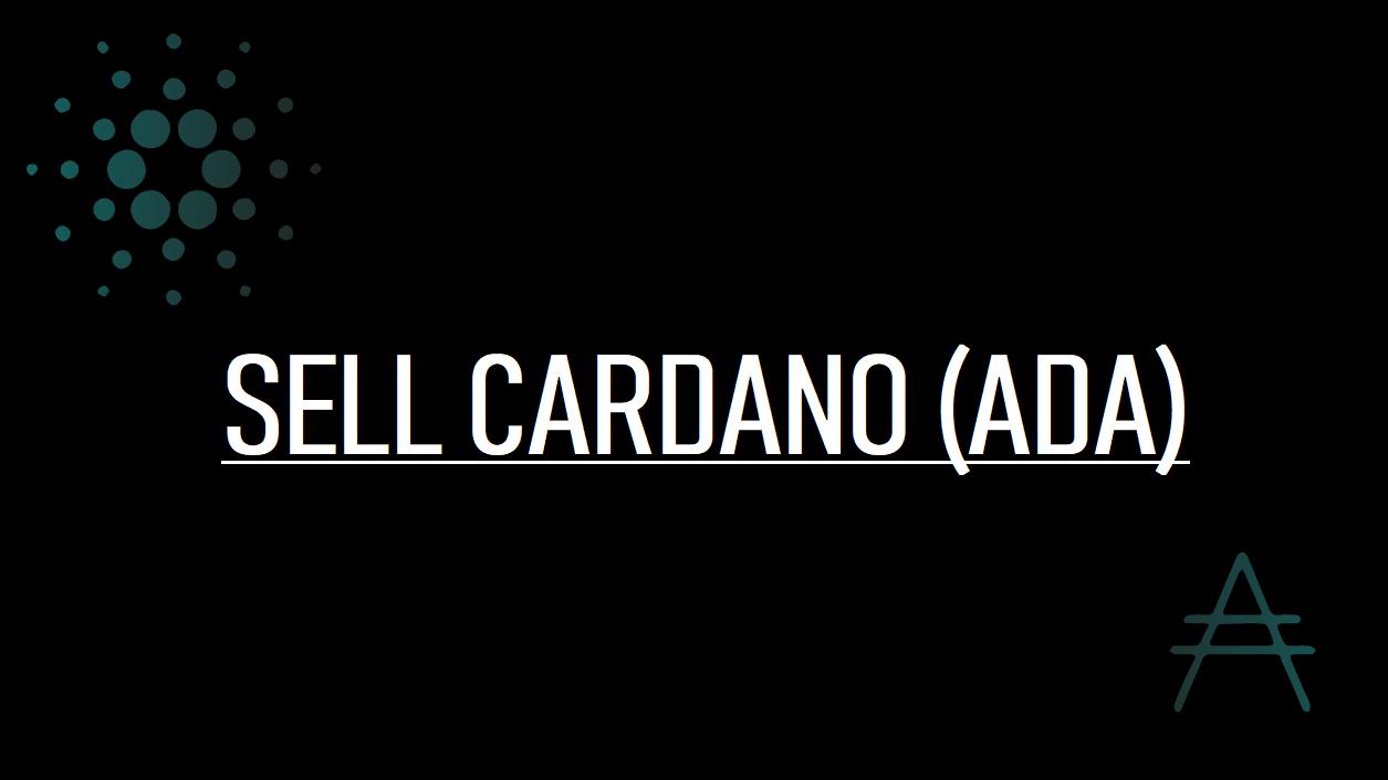 SELL CARDANO (ADA)