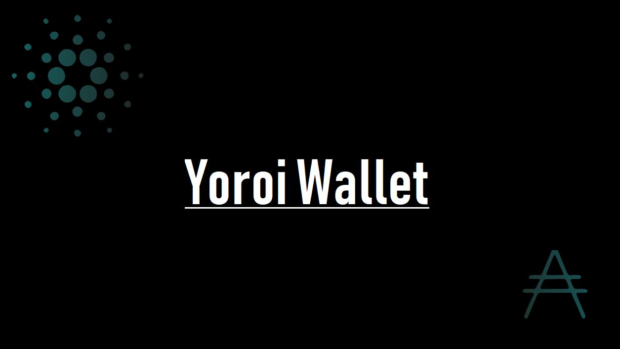 ヨロイウォレット(Yoroi Wallet)情報まとめ