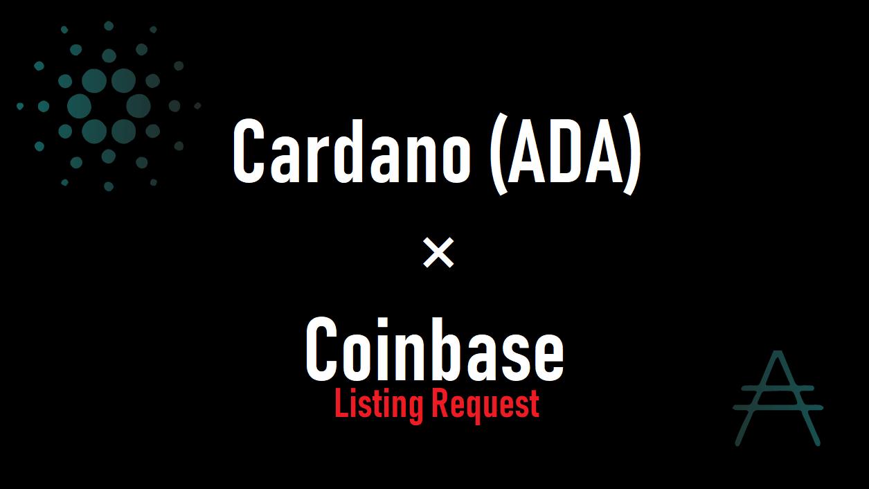Coinbase(コインベース)にカルダノ(ADA)が上場をしてほしい方へ!
