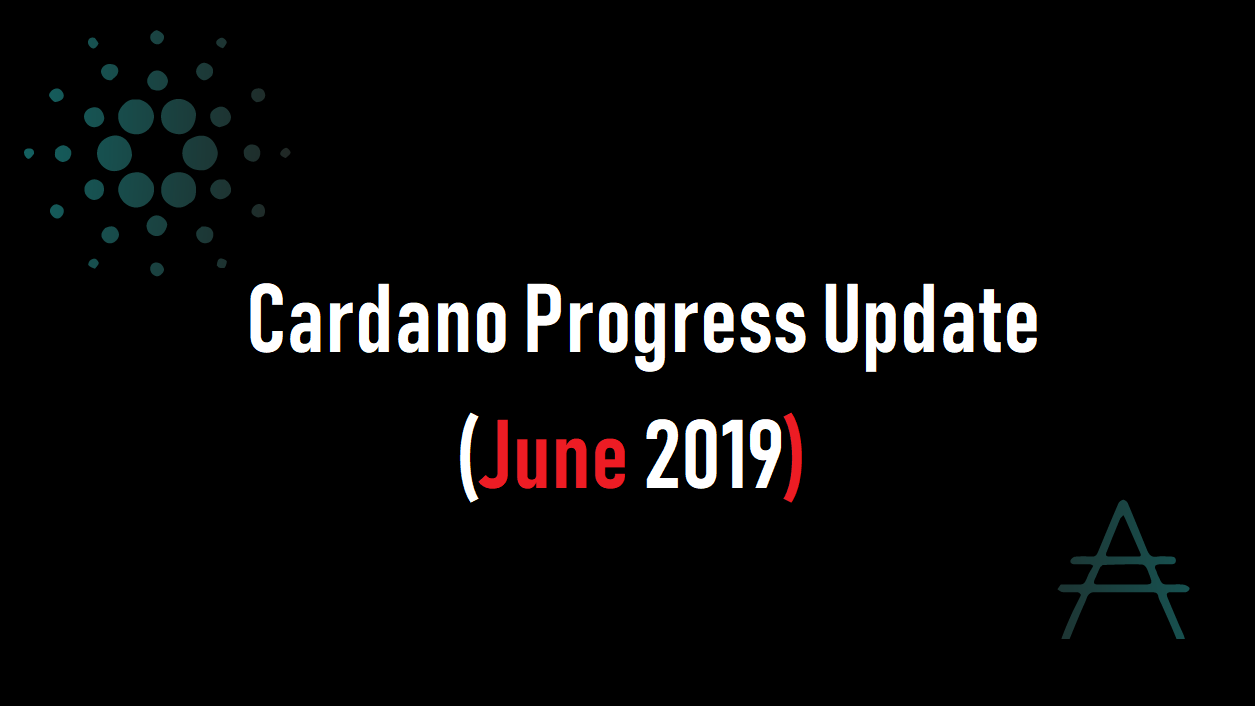 EMURGO(エマーゴ)よりCardano Progress Update (June 2019)公開