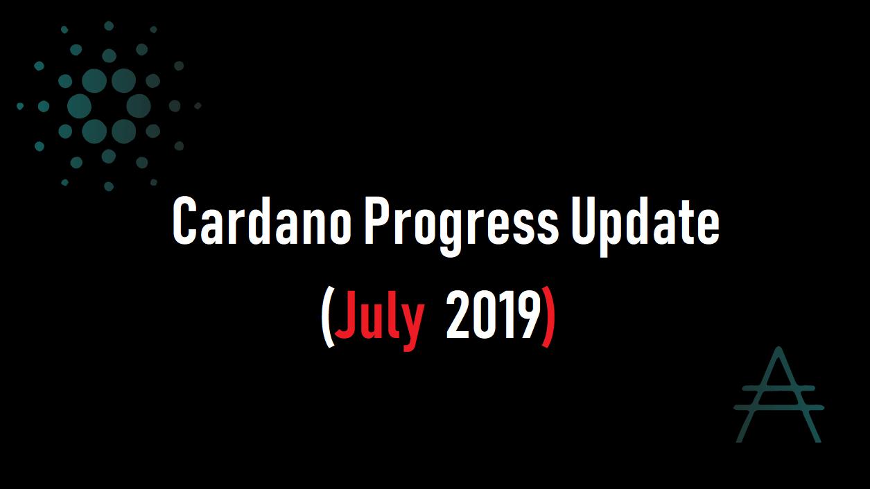 EMURGO(エマーゴ)よりCardano Progress Update (July 2019)公開