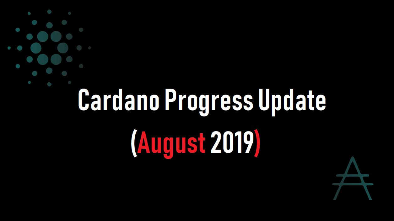 EMURGO(エマーゴ)よりCardano Progress Update (August2019)公開