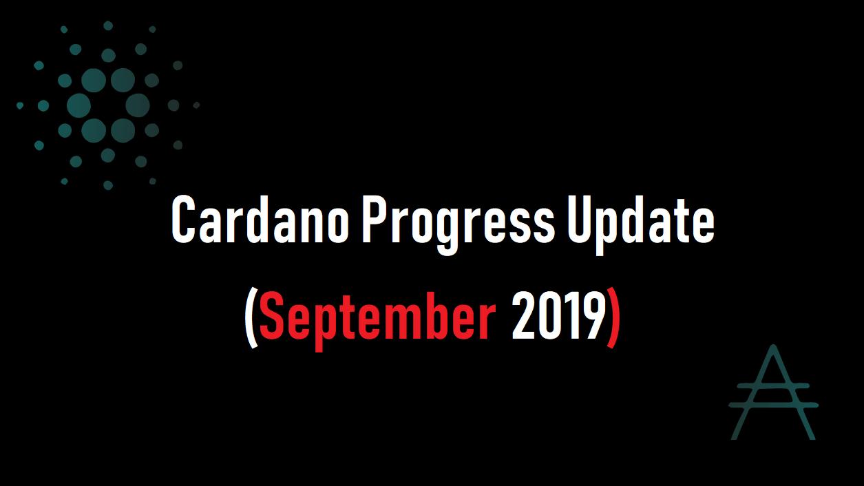 EMURGO(エマーゴ)よりCardano Progress Update (Sept 2019)公開